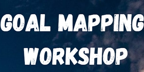 Goal mapping workshop: The secrets to success tickets