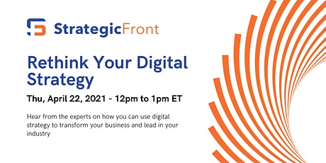 Rethink Your Digital Strategy To Lead in Your Industry tickets
