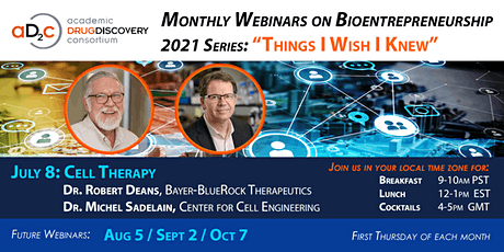 "ADDC Webinar Series on Bioentrepreneurship: ""Cell Therapy"" tickets"