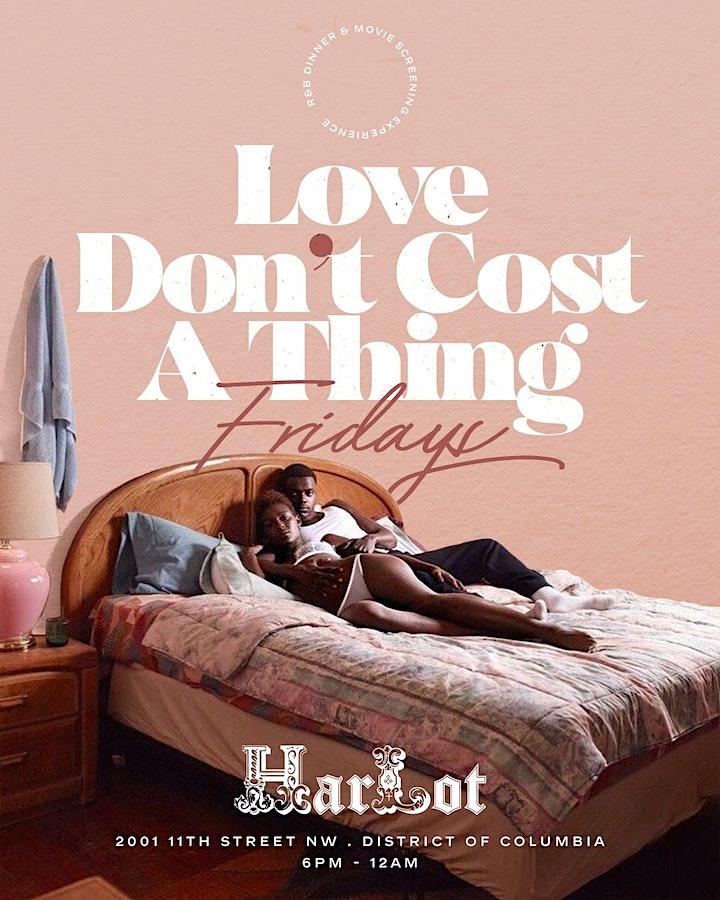 """Love Don't Cost A Thing"""" Fridays at Harlot image"""