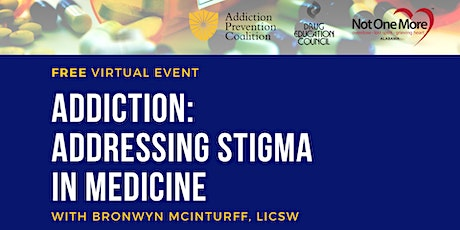 Addiction: Addressing Stigma in Medicine tickets