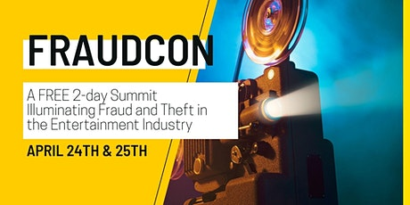 FRAUDCON: A FREE 2-day Summit Illuminating Fraud & Theft in Entertainment tickets