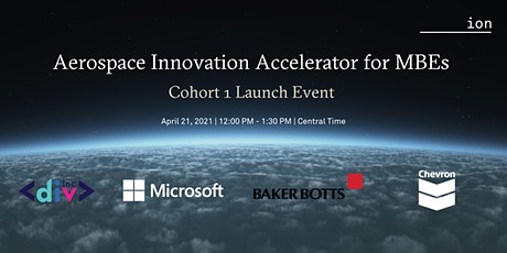 Aerospace Innovation Accelerator Cohort 1 Launch Event tickets