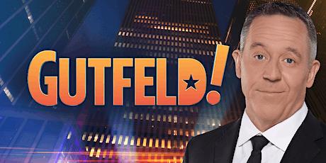 Gutfeld! Friday Tapings tickets