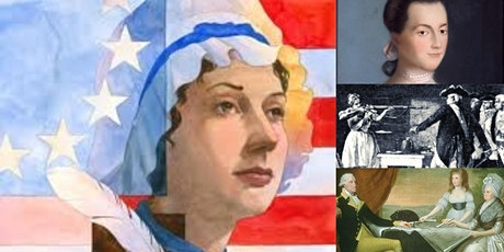 'Remember the Ladies: Remarkable Women of the American Revolution' Webinar tickets