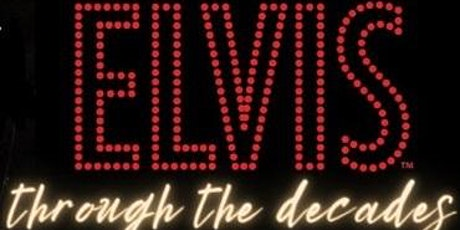 Elvis Through the Decades Featuring Randal DeMartini tickets