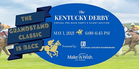 Grandstand Classic Kentucky Derby Virtual Pre-Party Make-A-Wish East TN biglietti