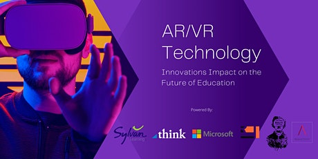 AR/VR Technology Innovations Impact on the Future of Education tickets