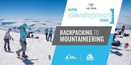 Alpine Development School | Backpacking to Mountaineering tickets