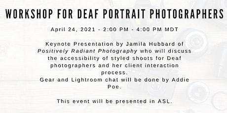 Workshop for Deaf Portrait Photographers tickets