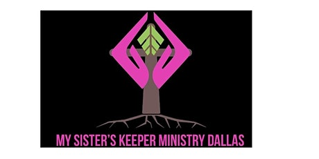 My Sister's Keeper Ministry Virtual Women's Conference tickets
