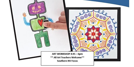 Art Teacher Workshop - 2 projects, 1 hour! Southern Nevada / ONLINE tickets