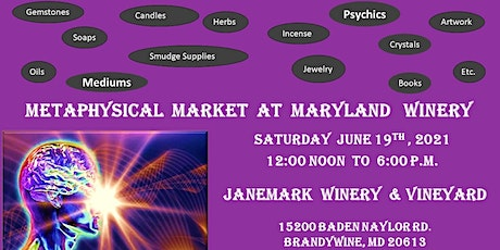 Metaphysical Market  at a Maryland  Winery tickets