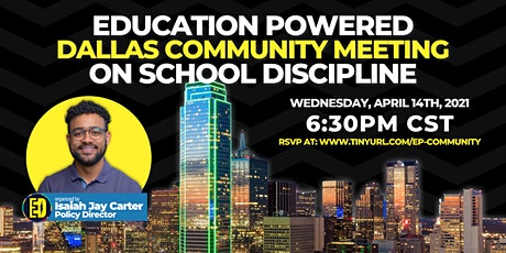 Education PowerED Community Meeting on School Discipline tickets