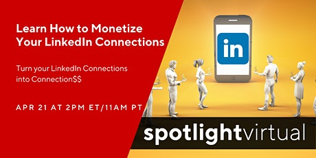 Learn How to Monetize Your LinkedIn Connections tickets