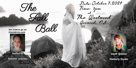 The Fall Ball, Empowering Women to Dream Big and Fulfill Their Destiny tickets