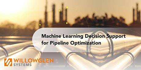 Machine Learning Decision Support [Pipeline Optimization Case Study] entradas