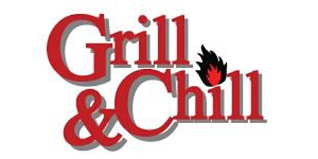 Grill And Chill tickets