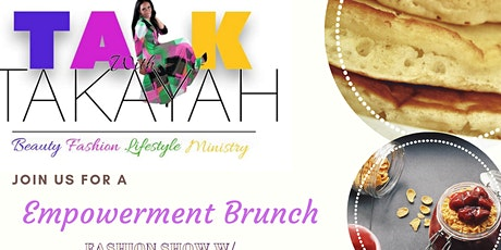 Talk w/ Takayah Empowerment Brunch tickets