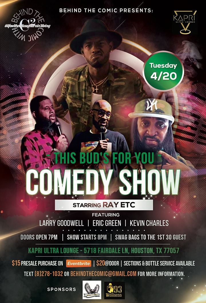 4/20 This BUD's for you Comedy Show - Starring Ray ETC. image