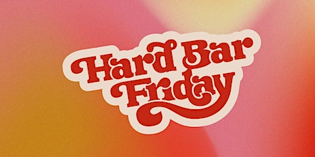 Hard Bar Friday - Powering the People: Human Resources 101 tickets