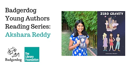 Badgerdog Young Authors Reading Series:  Akshara Reddy tickets
