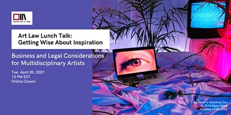 Art Law Lunch Talk: Getting Wise About Inspiration tickets