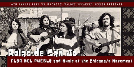 SJSU Luis Valdez Speakers Series: Flor del Pueblo tickets