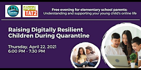 Raising Digitally Resilient Kids In A Post-Pandemic World tickets