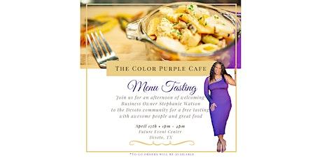 Color Purple Cafe Menu Tasting tickets