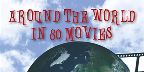 """Lecture Series: """"Around the World in 80 Movies"""" tickets"""