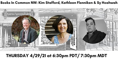 Books in Common NW: Kim Safford, Kathleen Flenniken & Sy Hoahwah tickets