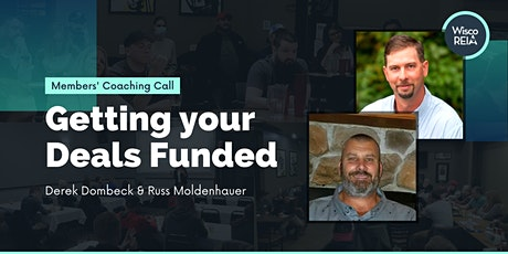 Members Only Virtual REIA: Let's Talk About Getting Your Deals Funded! tickets