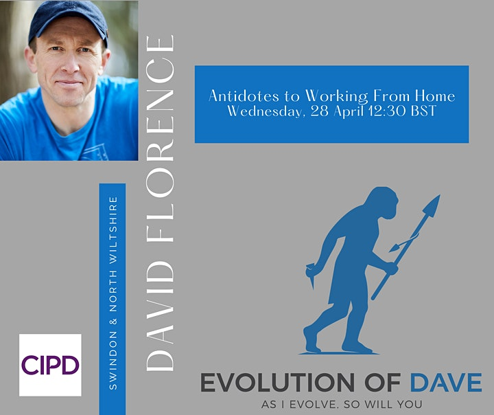 Antidotes to WFH (working from home) - Presented by Dave Florence image