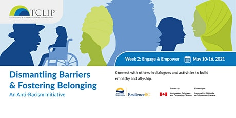 Dismantling Barriers & Fostering Belonging: An Anti-Racism Initiative Week2 tickets