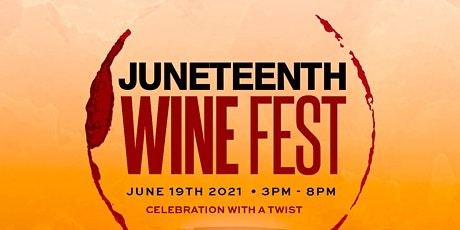 JUNETEENTH WINEFEST tickets
