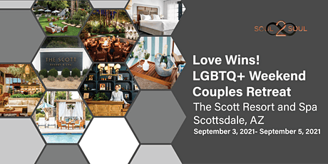 Connect & Unwind: Love Wins! LGBTQ+ Couples Weekend Retreat(SCOTTSDALE) tickets