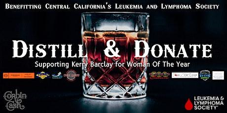 Distill and Donate: Benefitting Central CA's Leukemia and Lymphoma Society tickets