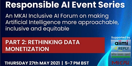 Rethinking Data Monetization | An MKAI Inclusive AI Forum on Responsible AI tickets