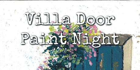 Villa Door Paint Night tickets