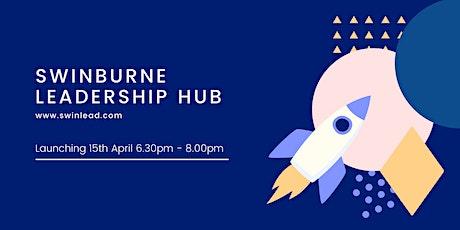 Swinburne Leadership Hub Launch tickets