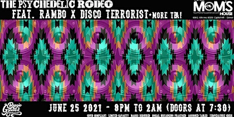 The Psychedelic Rodeo feat. RAMBO & Disco Terrorist tickets