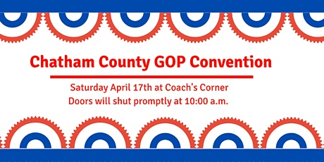 Chatham County Republican Party County Convention tickets