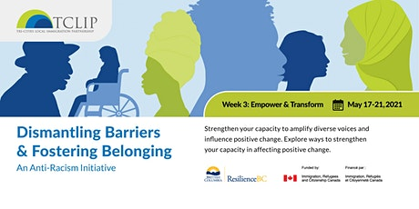 Dismantling Barriers & Fostering Belonging: An Anti-Racism Initiative Week3 tickets