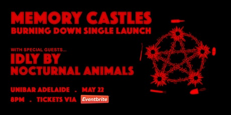 Memory Castles 'Burning Down' Single Launch tickets