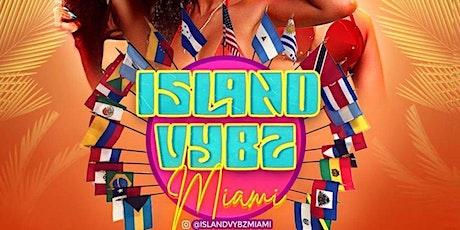 ISLAND VYBZ MIAMI (MEMORIAL DAY WEEKEND) tickets
