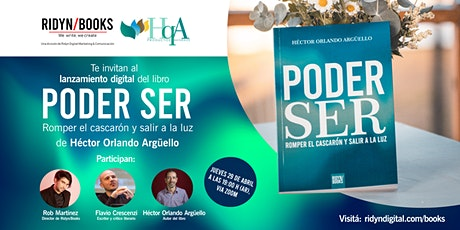 """Lanzamiento digital del libro: """"Poder ser"""" de Héctor Orlando Argüello entradas"""