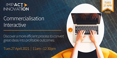 Commercialisation Interactive Workshop tickets
