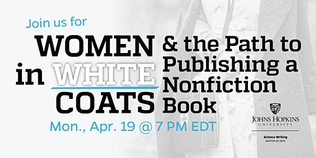 Women in White Coats and the Path to Publishing a Nonfiction Book tickets