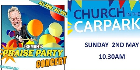 Praise Party at Church in the Carpark tickets